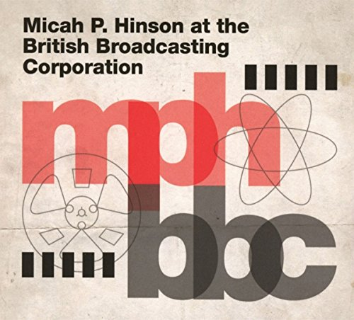CD : Micah P Hinson - At The British Broadcasting Corporation (Digipack Packaging)