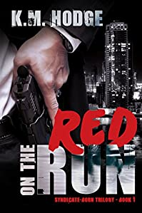 Red On The Run by K.M. Hodge ebook deal