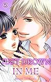 Just drown in me Vol.5 (TL Manga)