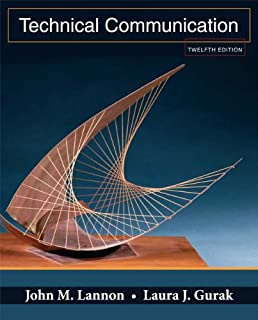 Technical communication 12th (twelve) edition text only: john m.