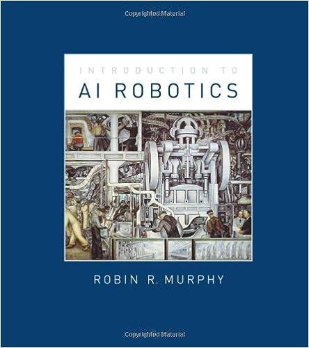 An Introduction to AI Robotics (Intelligent Robotics and Autonomous