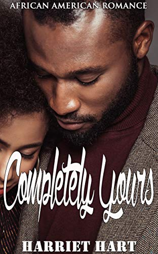 Search : Completely Yours: African American Romance