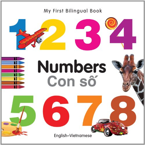 My First Bilingual Book–Numbers (English–Vietnamese)