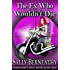 The Ex Who Wouldn't Die (Charley's Ghost Book 1)