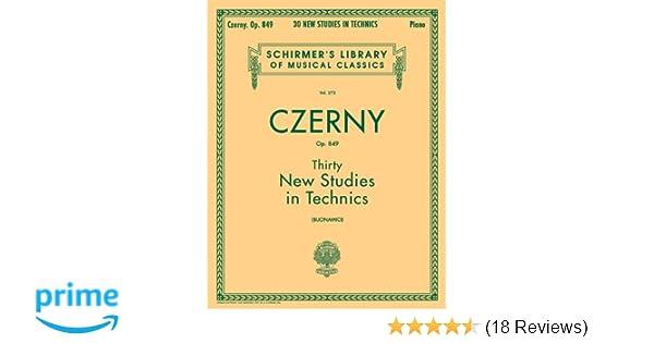 Thirty New Studies in Technics 849: Piano Technique Schirmer/'s Library of Op