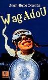 WagAdou par Demetz