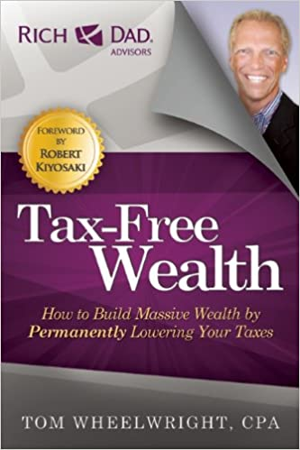 Tax-Free Wealth: How to Build Massive Wealth