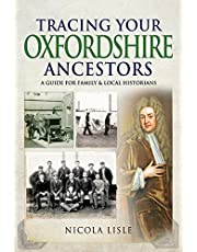 Tracing Your Oxfordshire Ancestors: A Guide for Family & Local Historians