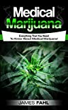 Learn How To Use Medical MarijuanaToday With This Easy Step-By-Step Guide!   Do you want a guide on Medical Marijuana that takes you from beginner to expert?    Do you want to learn about Medical Marijuana in a style and approach that is suitable for...