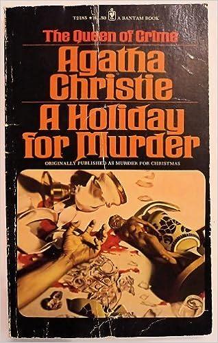 A Holiday For Murder Agatha Christie 9780553267952 Amazon Books