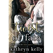 Twist of Fate (Once Upon a Time Book 1)