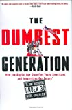 The Dumbest Generation, Mark Bauerlein, 1585426393