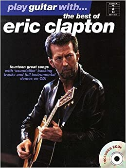 Play Guitar With... The Best Of Eric Clapton Tab Book/2Cd by Various (25-Mar-2008)