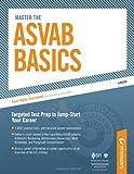 Master the ASVAB Basics, Peterson's, 076892829X