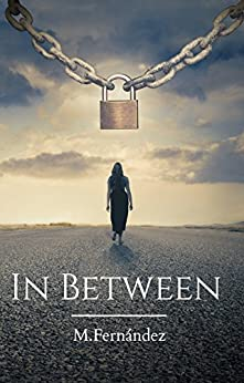 In Between by [Fernández, M.]