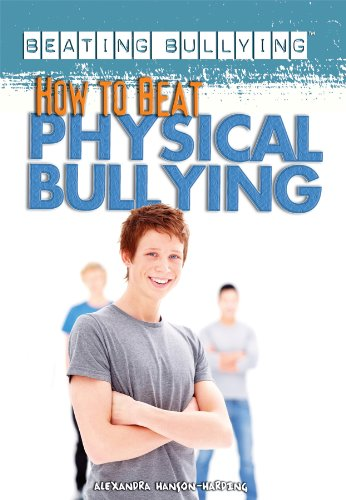 How to Beat Physical Bullying (Beating Bullying)