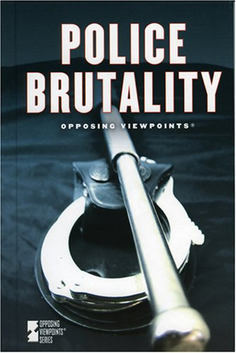 Police Brutality (Opposing Viewpoints) PDF