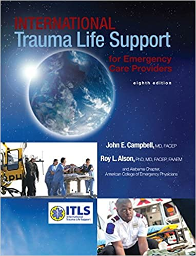 International Trauma Life Support for Emergency Care Providers (8th