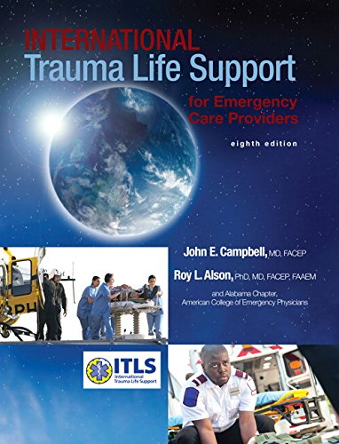 Trauma Care Manual - International Trauma Life Support for Emergency Care Providers (8th Edition)