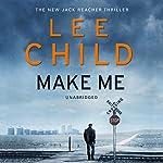 Make Me: Jack Reacher 20 | Lee Child