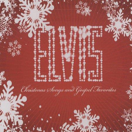 Elvis Presley - Christmas Songs & Gospel Favorites - Zortam Music