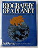 Biography of a Planet, Chet Raymo, 0130782211