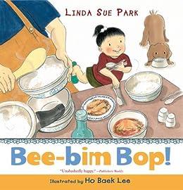 Bee-Bim Bop! by [Park, Linda Sue]