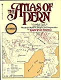The Atlas of Pern: A Complete Guide to Anne McCaffrey's Wonderful World of Dragons and Dragonriders