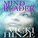 Mind Reader Audiobook by Vicki Hinze Narrated by Janina Edwards