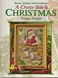 A Cross-Stitch Christmas: Timeless Treasures