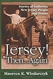Jersey! Then ... Again, Maureen Wlodarczyk, 1495235564