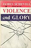 img - for Violence and glory: Poems, 1962-1968, book / textbook / text book