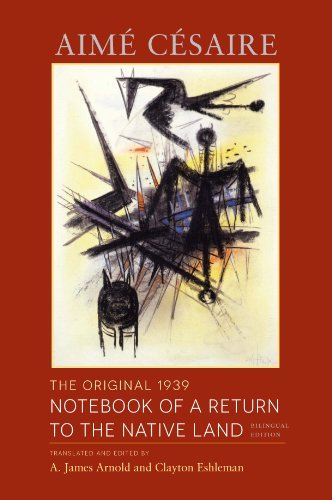 - The Original 1939 Notebook of a Return to the Native Land: Bilingual Edition (Wesleyan Poetry Series)
