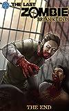 The Last Zombie: The End #2 (The Last Zombie: The End: 2)