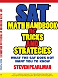 SAT Math Handbook of Tricks and Strategies, Steven Pearlman, 1434324907