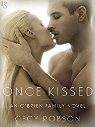 Once Kissed: An O'Brien Family Novel (The O'Brien Family)