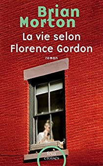 La vie selon Florence Gordon par Morton