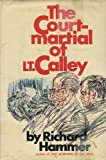 Front cover for the book The court-martial of Lt. Calley by Richard Hammer