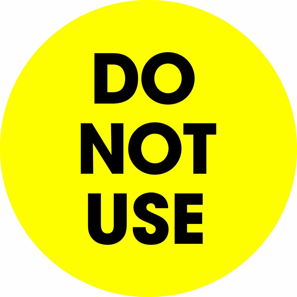 Tape Logic DL1252 Circle Label, Legend''Do Not Use'', 2'' Diameter, Fluorescent Yellow (Roll of 500)
