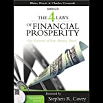 The 4 Laws of Financial Prosperity: Get Control of Your Money Now! | Charles Coonradt,Blaine Harris