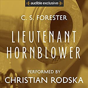 Lieutenant Hornblower Audiobook
