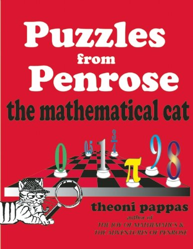 Puzzles from Penrose the Mathematical Cat: Theoni Pappas ...