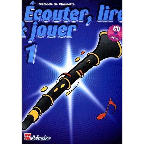 Ecouter lire et jouer Clarinette Vol. 1 (+CD)