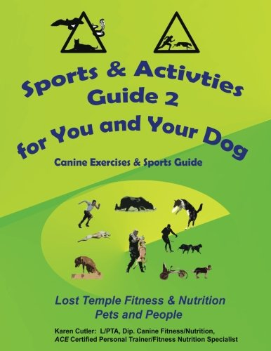 Sports-Activities-Guide-for-You-Your-Dog-2-Lost-Temple-Fitness-Canine-Exercises-Sports-Guide