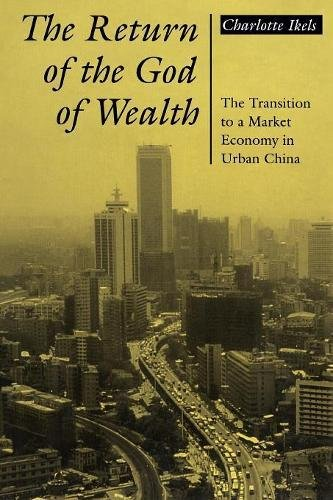 The Return of the God of Wealth: The Transition to a Market Economy in Urban - Policy Return Usa In