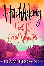 HITCHHIKING: Feel the Good Vibrations