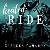 Heated Ride: Hellions Ride, Book 6   Chelsea Camaron
