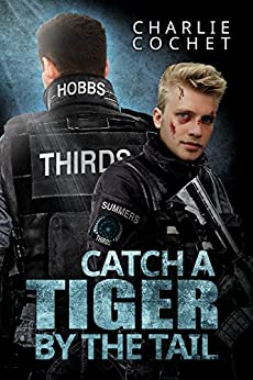 Catch a Tiger by the Tail (Thirds Series Book 6) by [Cochet, Charlie]