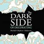 The Dark Side of Decorating | Gregory Peters