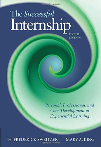 The Successful Internship: Personal, Professional, and Civic Development in Experiential Learning